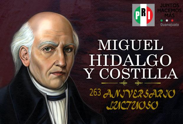 263 ANIVERSARIO LUCTUOSO DE MIGUEL HIDALGO