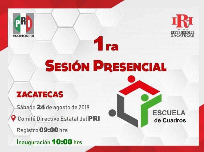 PARTICIPARÁN 318 ZACATECANOS EN LA PRIMERA SESIÓN PRESENCIAL DE LA ESCUELA DE CUADROS DEL PRI