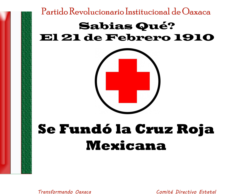 Sabias qué?  El 21 de Febrero de 1910 se Fundó la Cruz Roja Mexicana