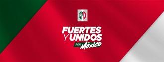 FUERTES Y UNIDOS POR MÉXICO width=