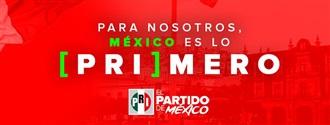 Para nosotros México es PRImero width=