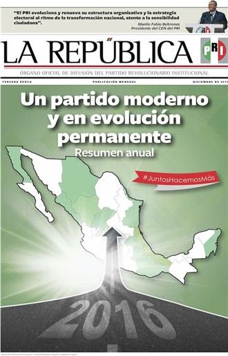 DICIEMBRE/ 2015 / TERCERA ÉPOCA /UN PARTIDO MODERNO Y EN EVOLUCIÓN PERMANENTE. RESUMEN ANUAL
