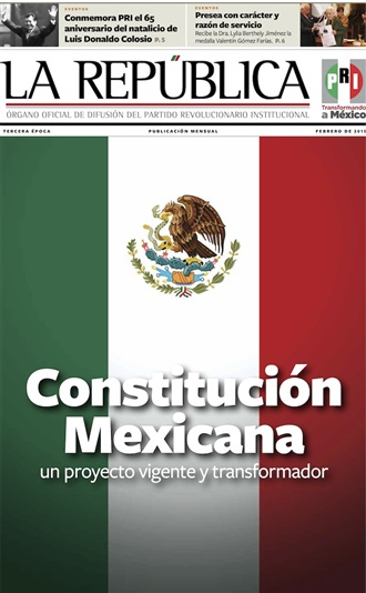 FEBRERO/ 2015 / TERCERA ÉPOCA / CONSTITUCIÓN MEXICANA UN PROYECTO VIGENTE Y TRANSFORMADOR